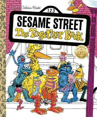 The Together Book (Sesame Street) (Little Golden Book) Cover Image