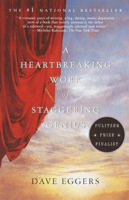 A Heartbreaking Work of Staggering Genius Cover Image