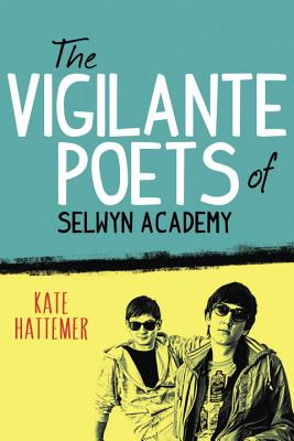 The Vigilante Poets of Selwyn Academy Cover Image