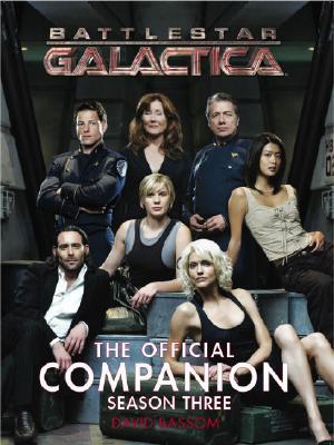 Battlestar Galactica: The Official Companion Season Three Cover Image