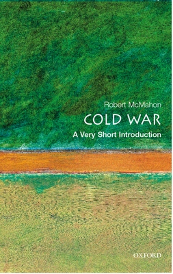 The Cold War: A Very Short Introduction (Very Short Introductions #87) Cover Image