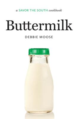 Buttermilk: A Savor the South Cookbook (Savor the South Cookbooks) Cover Image