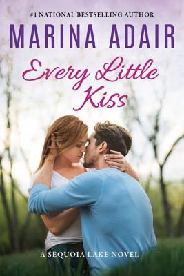 Every Little Kiss (Sequoia Lake Novel #2) Cover Image