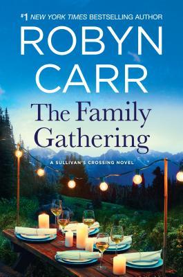 Cover for The Family Gathering (Sullivan's Crossing Novel)
