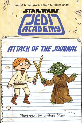 Attack of the Journal (Star Wars: Jedi Academy) Cover Image