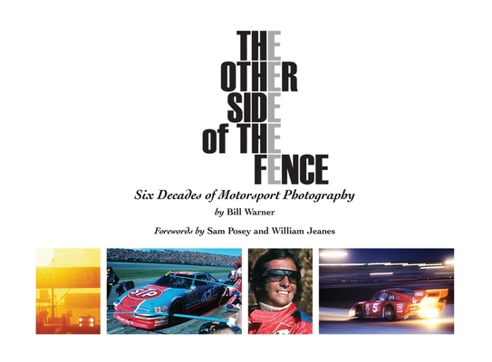 The Other Side of the Fence: Six Decades of Motorsport Photography Cover Image