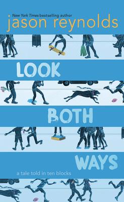 Look Both Ways: A Tale Told in Ten Blocks cover