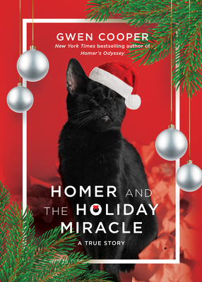 Homer and the Holiday Miracle: A True Story Cover Image