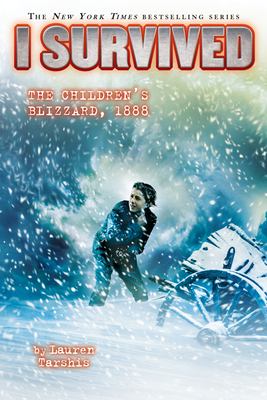 I Survived the Children's Blizzard, 1888 (I Survived #16) (Library Edition) Cover Image