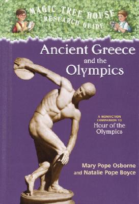 Ancient Greece and the Olympics: A Nonfiction Companion to Magic Tree House #16: Hour of the Olympics Cover Image