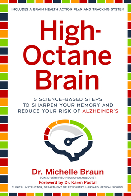 High-Octane Brain: 5 Science-Based Steps to Sharpen Your Memory and Reduce Your Risk of Alzheimer's Cover Image