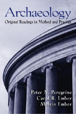 Archaeology: Original Readings in Method and Practice Cover Image