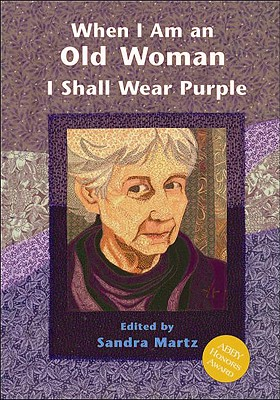 When I Am an Old Woman I Shall Wear Purple Cover Image