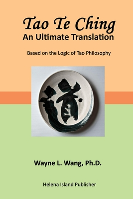 Tao Te Ching: An Ultimate Translation Cover Image