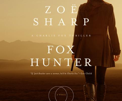 Fox Hunter (Charlie Fox Thriller #11) Cover Image