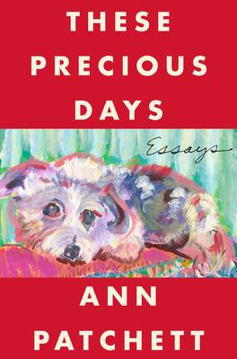 These Precious Days: Essays Cover Image