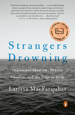 Strangers Drowning: Impossible Idealism, Drastic Choices, and the Urge to Help Cover Image