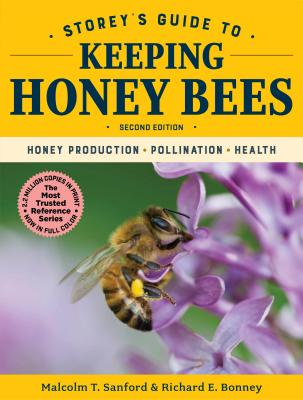 Storey's Guide to Keeping Honey Bees, 2nd Edition: Honey Production, Pollination, Health (Storey's Guide to Raising) Cover Image