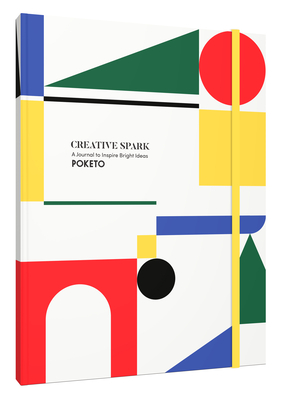 Creative Spark: A Journal to Inspire Bright Ideas (Book of Guided Prompts to Ignite Creativity, Notebook with Colorful Geometric Designs and Inspirational Ideas)