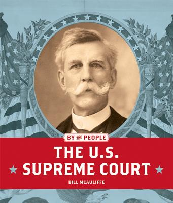 The U.S. Supreme Court (By the People) Cover Image
