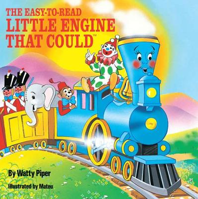 The Easy-To-Read Little Engine That Could Cover