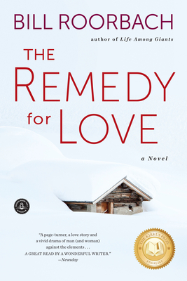 The Remedy for Love: A Novel Cover Image