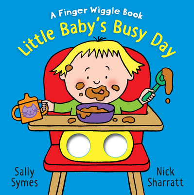 Little Baby's Busy Day: A Finger Wiggle Book Cover Image