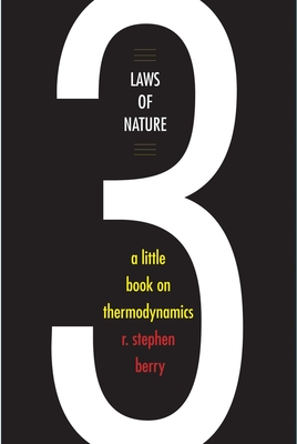 Three Laws of Nature: A Little Book on Thermodynamics Cover Image