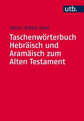 Taschenworterbuch Hebraisch Und Aramaisch Zum Alten Testament Cover Image