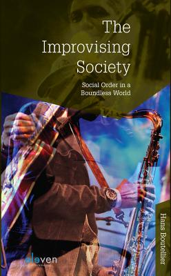 The Improvising Society: Social Order in a Boundless World Cover Image