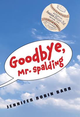 Goodbye, Mr. Spalding Cover Image
