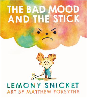 The Bad Mood and the Stick Cover Image