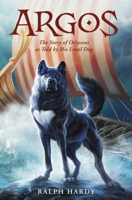 Argos: The Story of Odysseus as Told by His Loyal Dog Cover Image