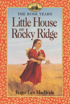 Little House on Rocky Ridge (Little House Sequel) Cover Image