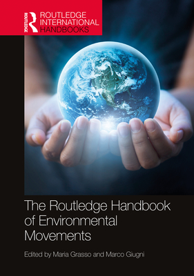 The Routledge Handbook of Environmental Movements (Routledge International Handbooks) Cover Image