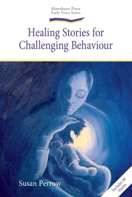 Healing Stories for Challenging Behaviour Cover