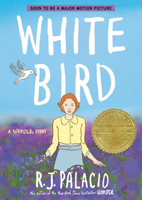 White Bird: A Wonder Story Cover Image