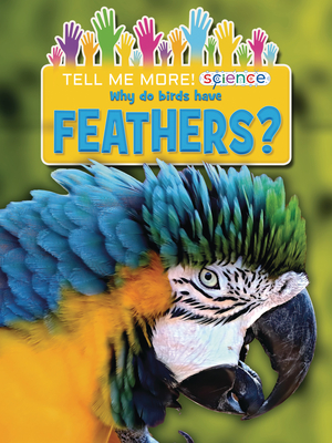 Why Do Birds Have Feathers? Cover Image