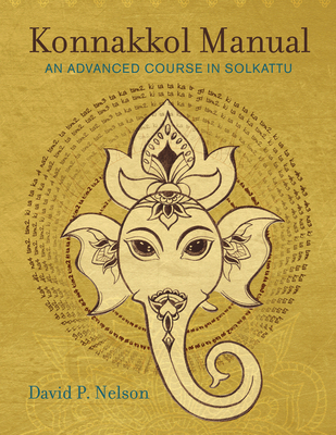Konnakkol Manual: An Advanced Course in Solkattu Cover Image