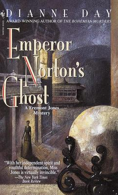 Emperor Norton's Ghost: A Fremont Jones Mystery Cover Image