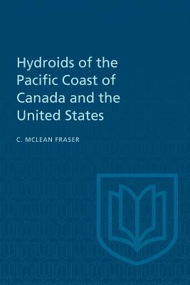 Hydroids of the Pacific Coast of Canada and the United States Cover Image
