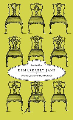 Remarkably Jane: Notable Quotations on Jane Austen Cover Image