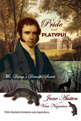 Pride and Platypus: Mr. Darcy's Dreadful Secret Cover Image