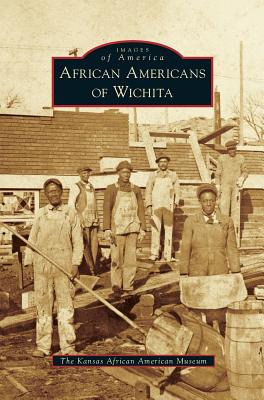 African Americans of Wichita Cover Image