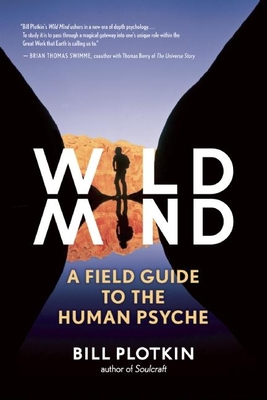 Wild Mind: A Field Guide to the Human Psyche Cover Image