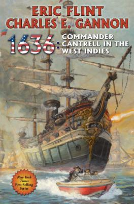 1636: Commander Cantrell in the West Indies (The Ring of Fire #14) Cover Image