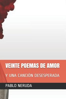 Veinte Poemas de Amor: Y Una Canción Desesperada Cover Image