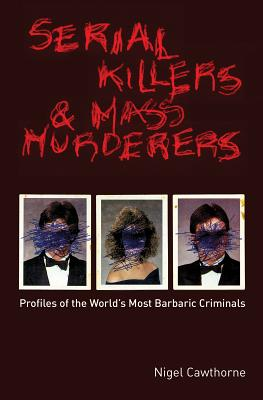 Cover for Serial Killers and Mass Murderers