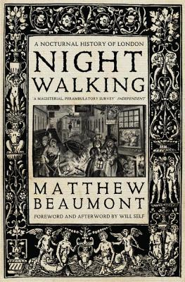 Nightwalking: A Nocturnal History of London Cover Image