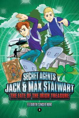 Secret Agents Jack and Max Stalwart: The Fate of the Irish Treasure: Ireland (Book 3) Cover Image
